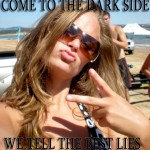 Tiffany Colegrove, Come to The Dark Side, We Have Beer and BS